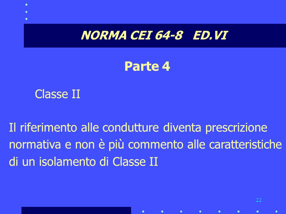 Parte 4 NORMA CEI 64-8 ED.VI Classe II