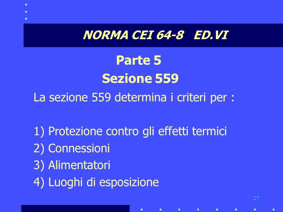 Parte 5 Sezione 559 NORMA CEI 64-8 ED.VI