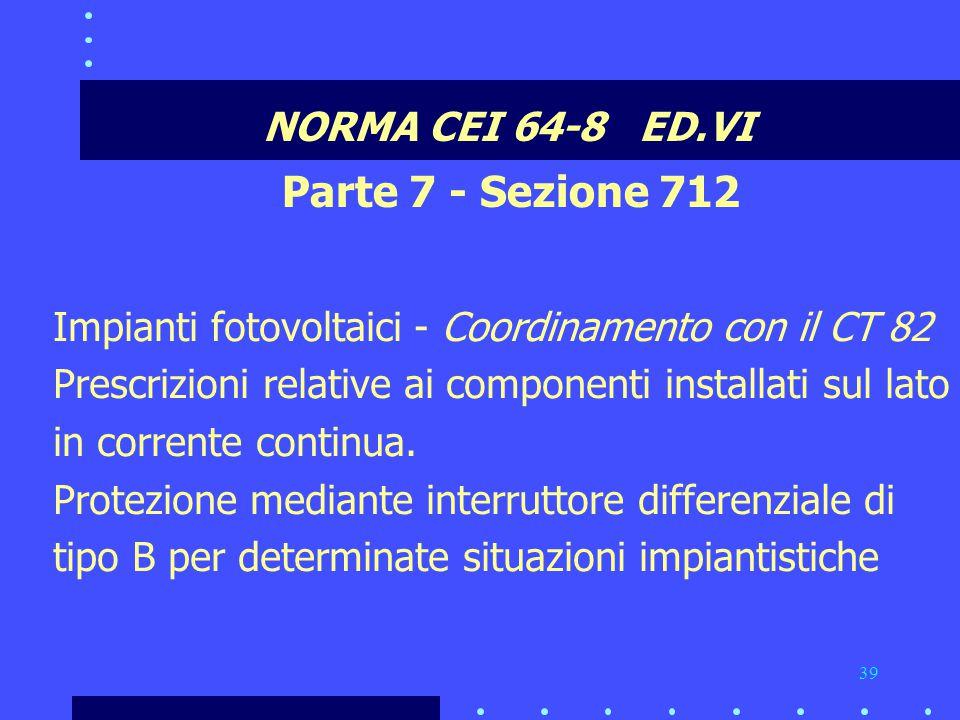 Parte 7 - Sezione 712 NORMA CEI 64-8 ED.VI