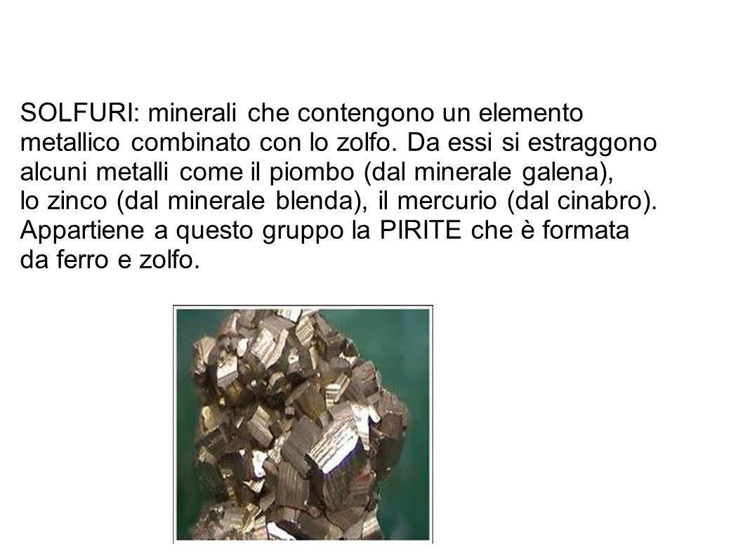 SOLFURI: minerali che contengono un elemento