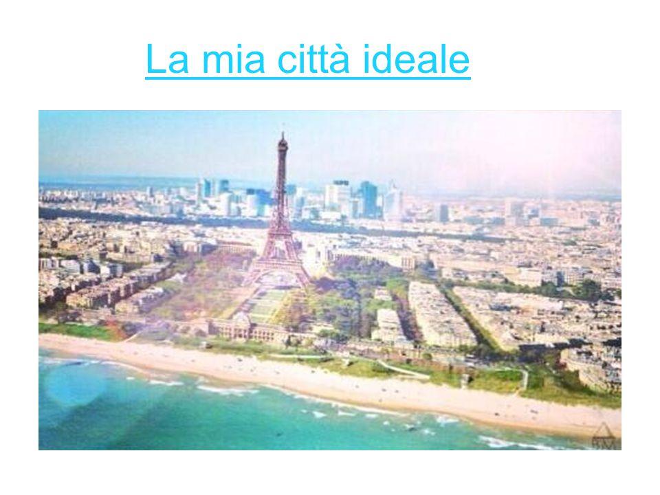 La mia città ideale