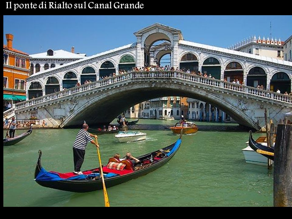 Il ponte di Rialto sul Canal Grande