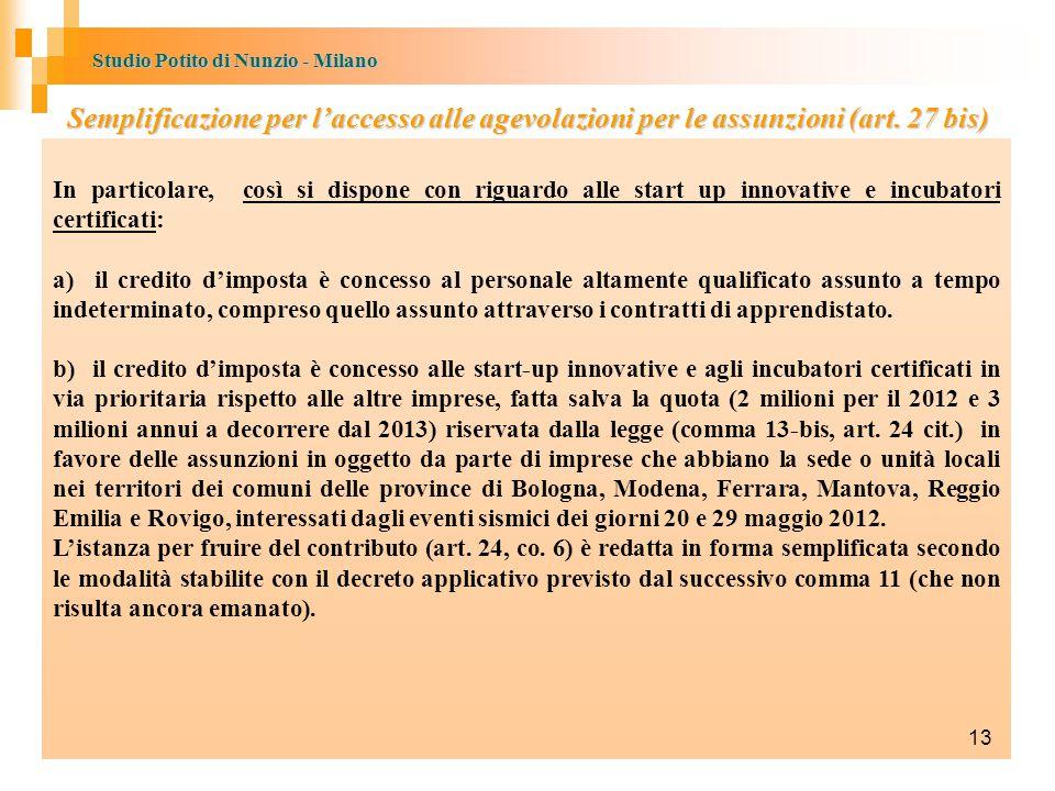 Semplificazione per l'accesso alle agevolazioni per le assunzioni (art