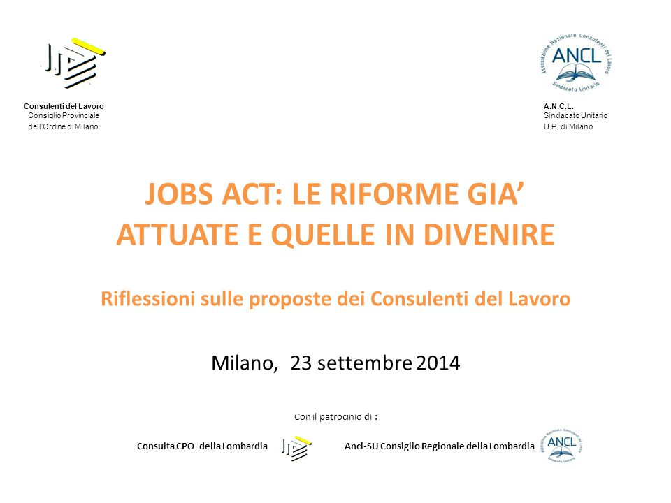 JOBS ACT: LE RIFORME GIA' ATTUATE E QUELLE IN DIVENIRE