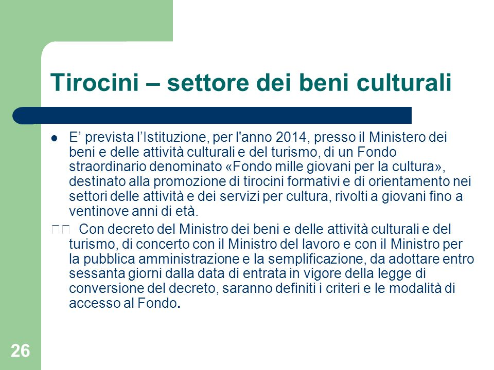 Tirocini – settore dei beni culturali