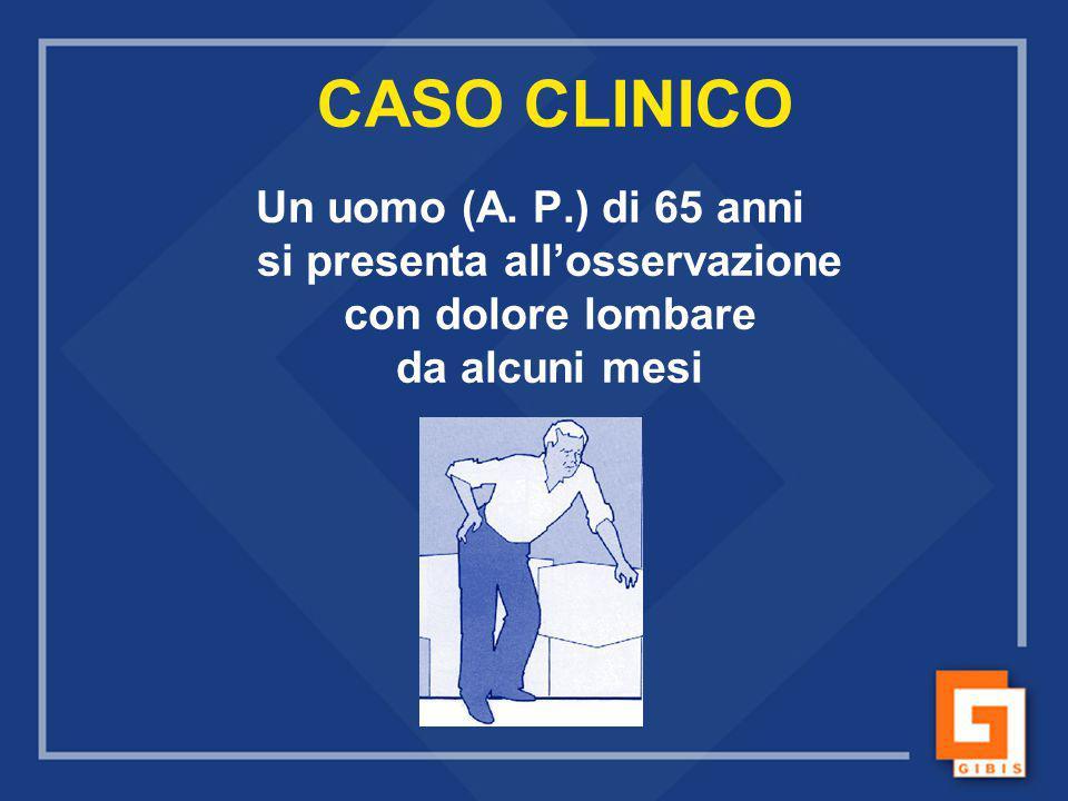 CASO CLINICO Un uomo (A.