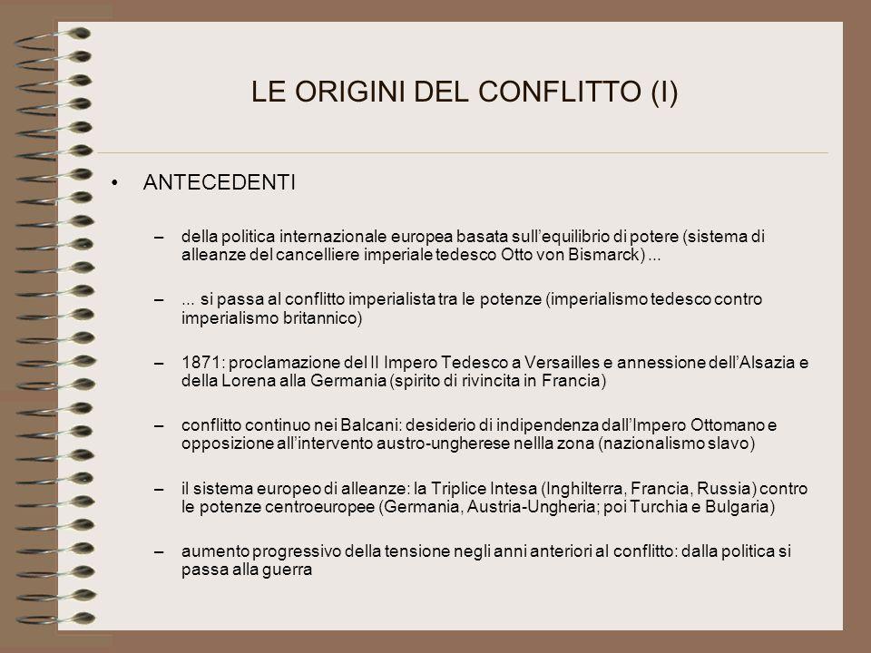 LE ORIGINI DEL CONFLITTO (I)