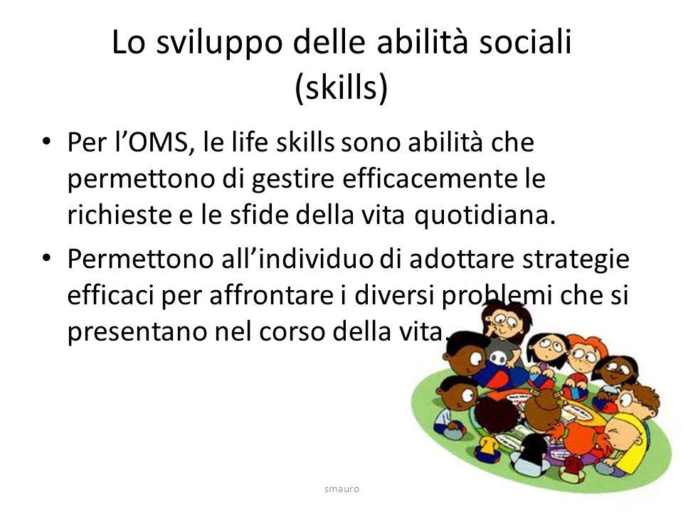 Lo sviluppo delle abilità sociali (skills)