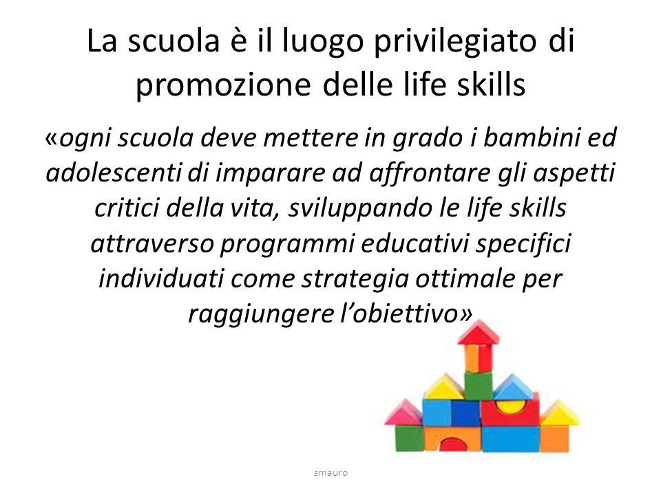 La scuola è il luogo privilegiato di promozione delle life skills