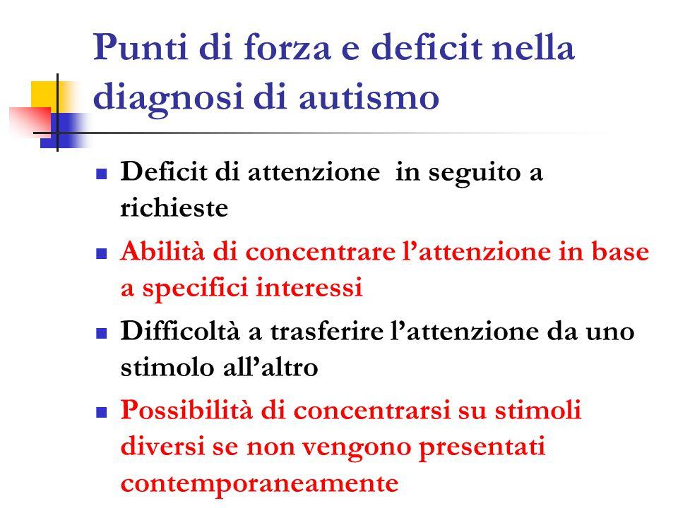 Punti di forza e deficit nella diagnosi di autismo