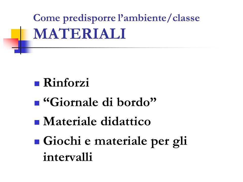 Come predisporre l'ambiente/classe MATERIALI