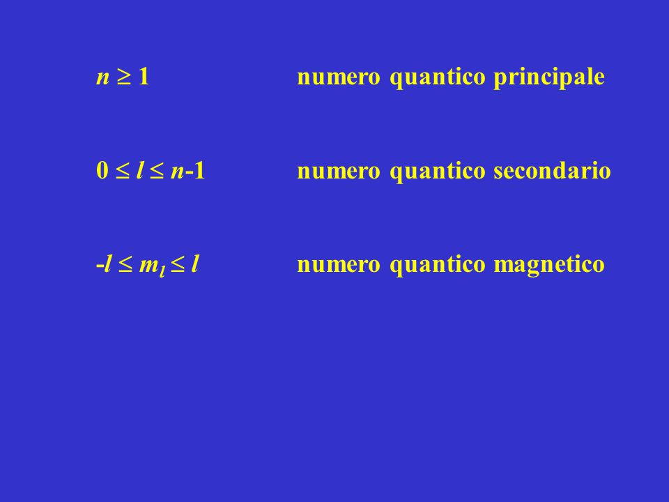n  1 numero quantico principale