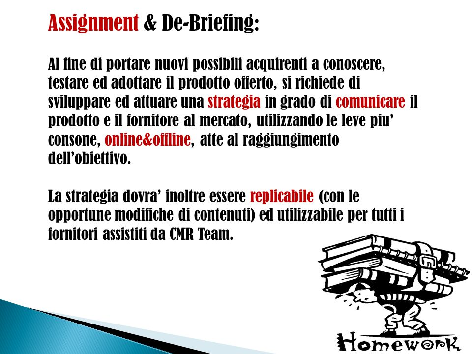 Assignment & De-Briefing: