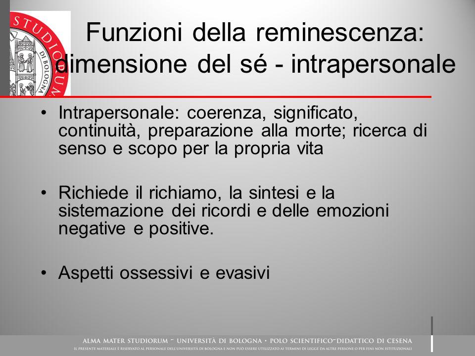 Funzioni della reminescenza: dimensione del sé - intrapersonale