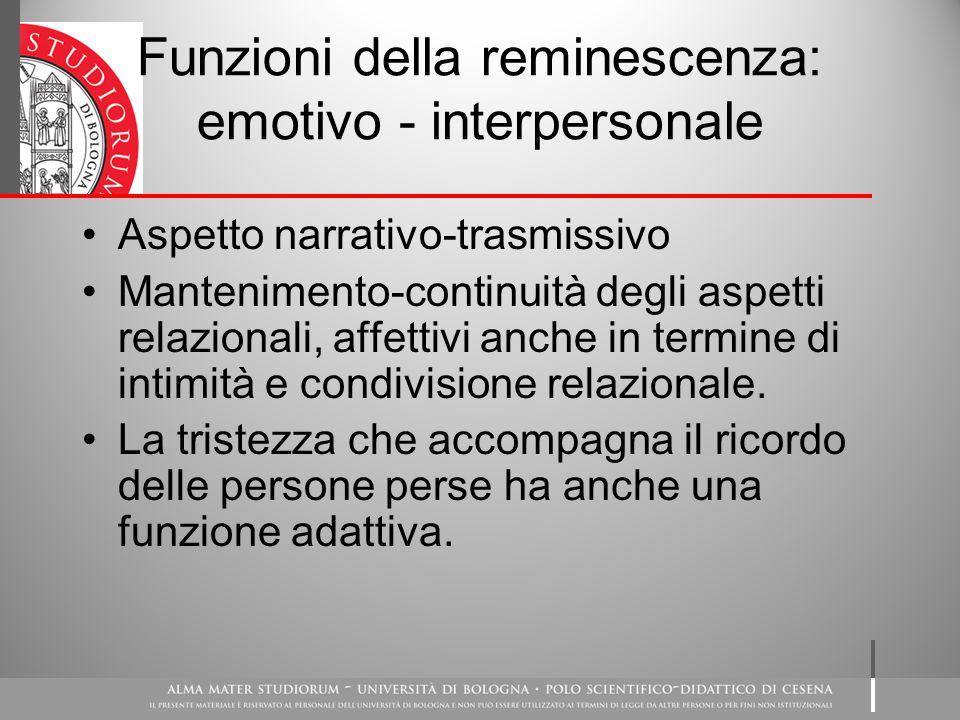 Funzioni della reminescenza: emotivo - interpersonale