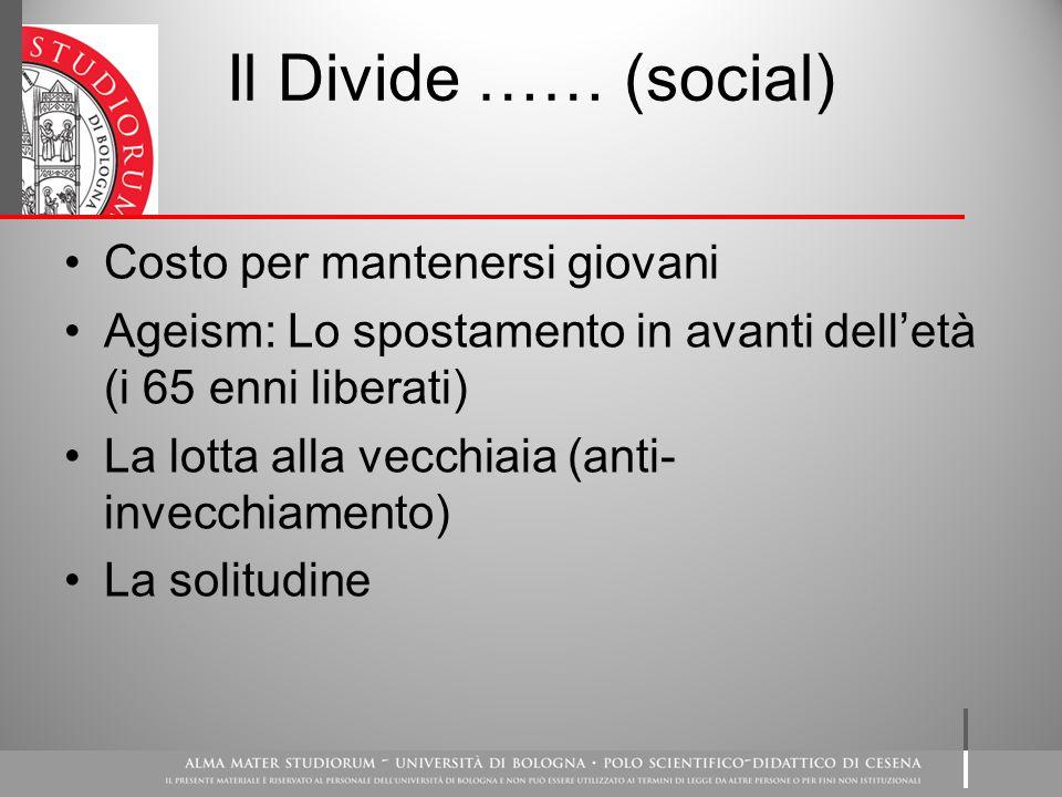 Il Divide …… (social) Costo per mantenersi giovani