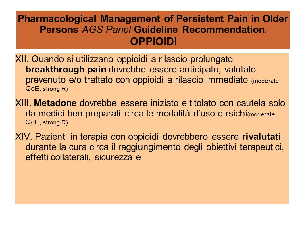 Pharmacological Management of Persistent Pain in Older Persons AGS Panel Guideline Recommendations OPPIOIDI