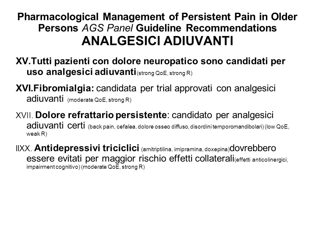 Pharmacological Management of Persistent Pain in Older Persons AGS Panel Guideline Recommendations ANALGESICI ADIUVANTI