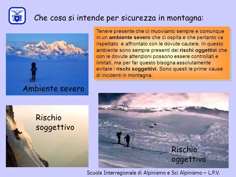 Che cosa si intende per sicurezza in montagna: