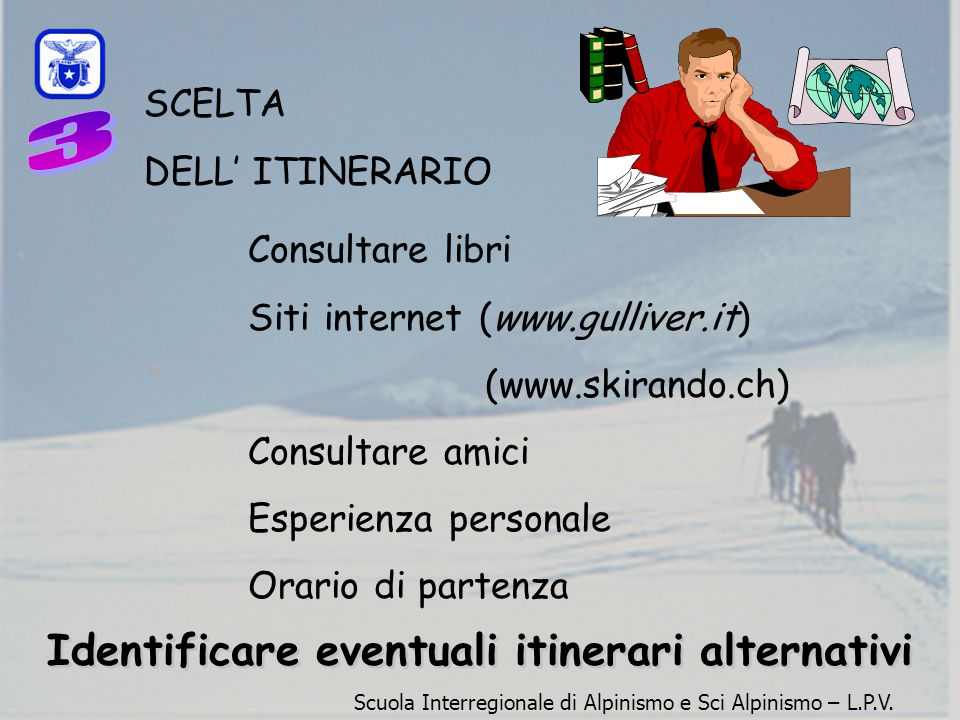Identificare eventuali itinerari alternativi