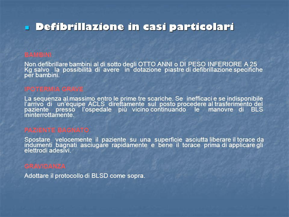 Defibrillazione in casi particolari