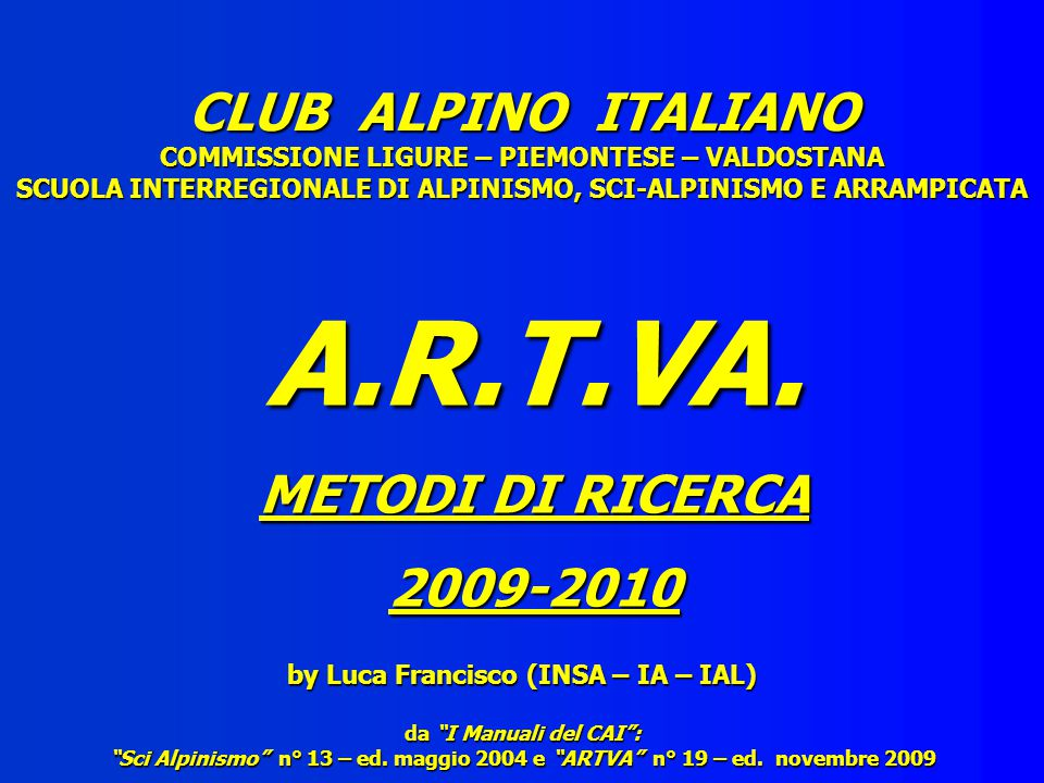 CLUB ALPINO ITALIANO COMMISSIONE LIGURE – PIEMONTESE – VALDOSTANA