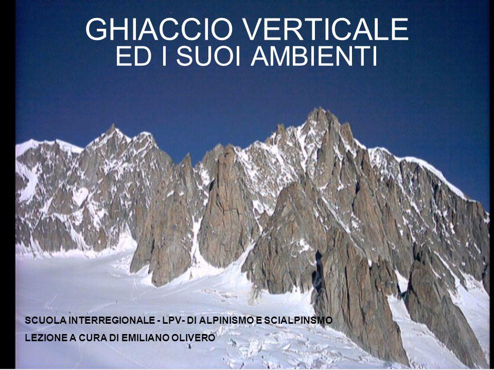 GHIACCIO VERTICALE ED I SUOI AMBIENTI