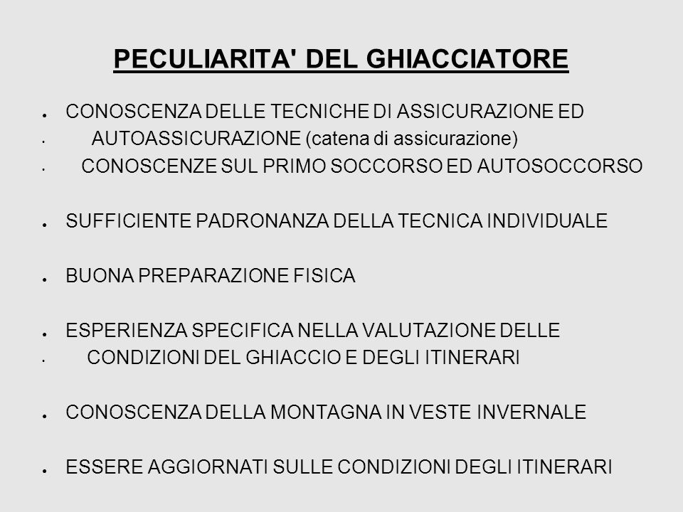 PECULIARITA DEL GHIACCIATORE