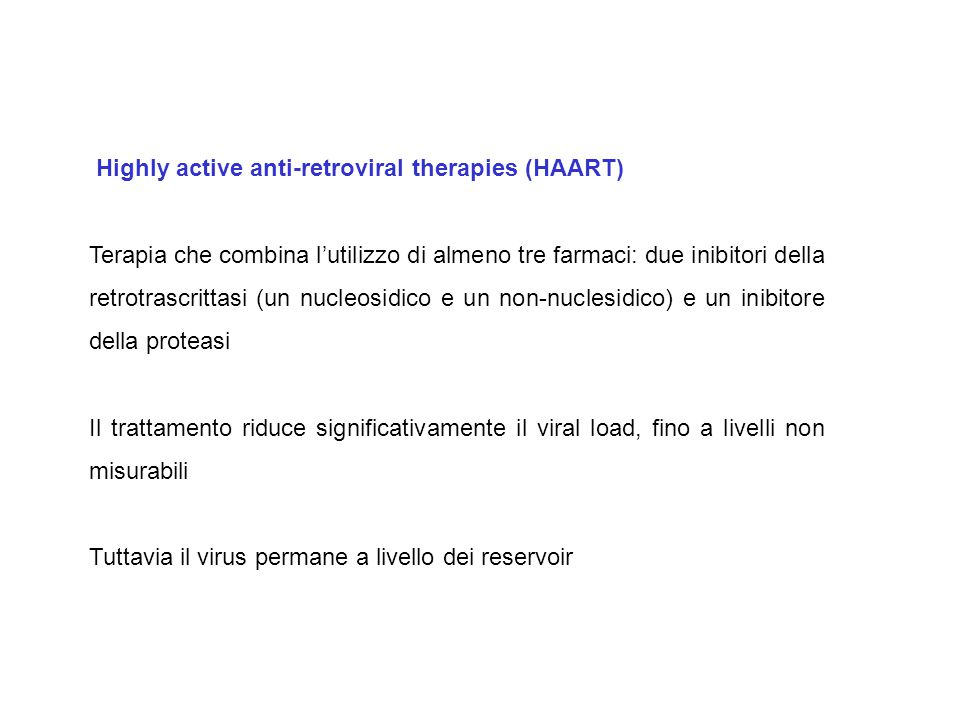 Highly active anti-retroviral therapies (HAART)