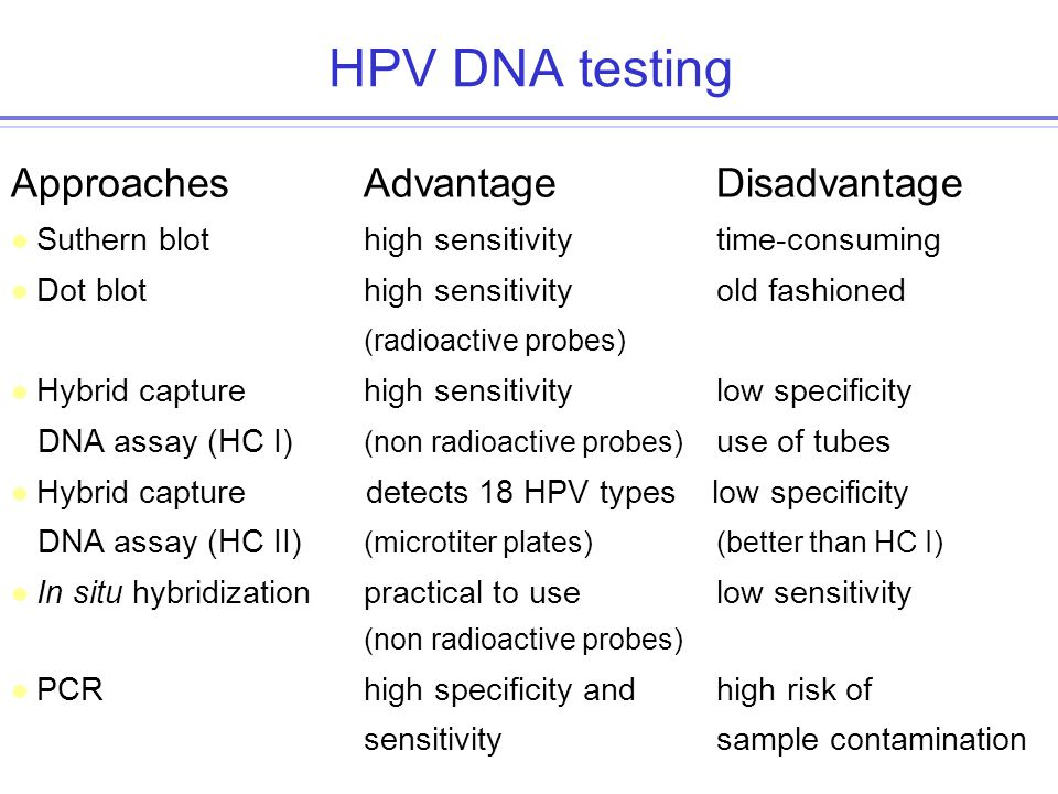 HPV DNA testing Approaches Advantage Disadvantage
