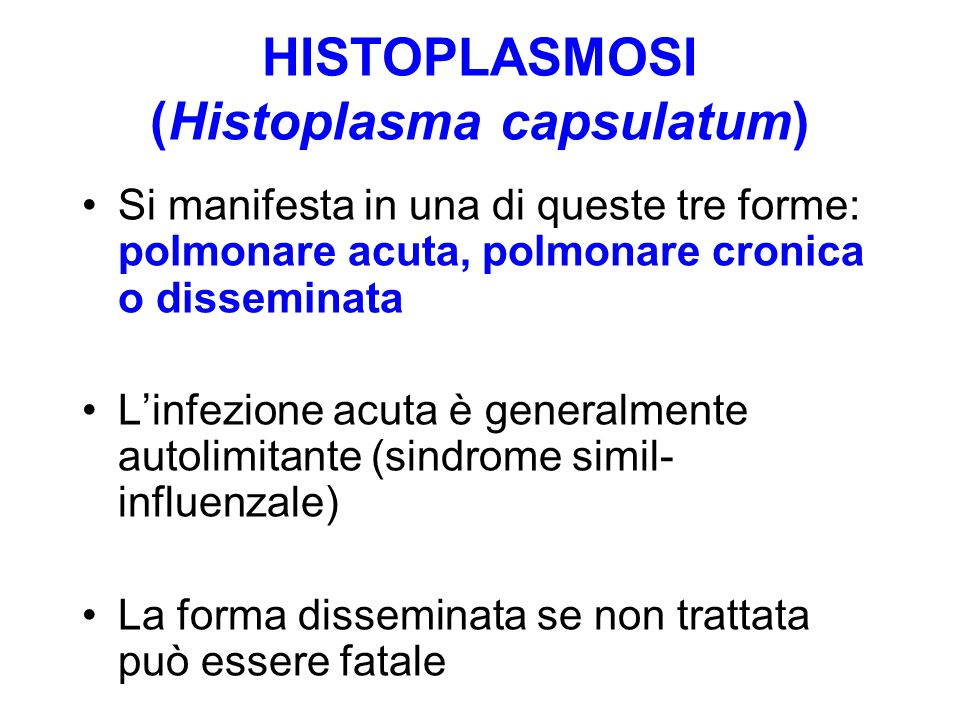 HISTOPLASMOSI (Histoplasma capsulatum)