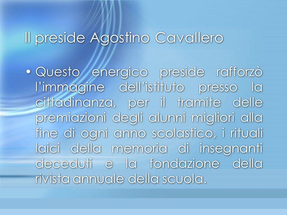 Il preside Agostino Cavallero