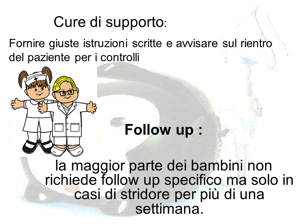 Cure di supporto: Follow up :