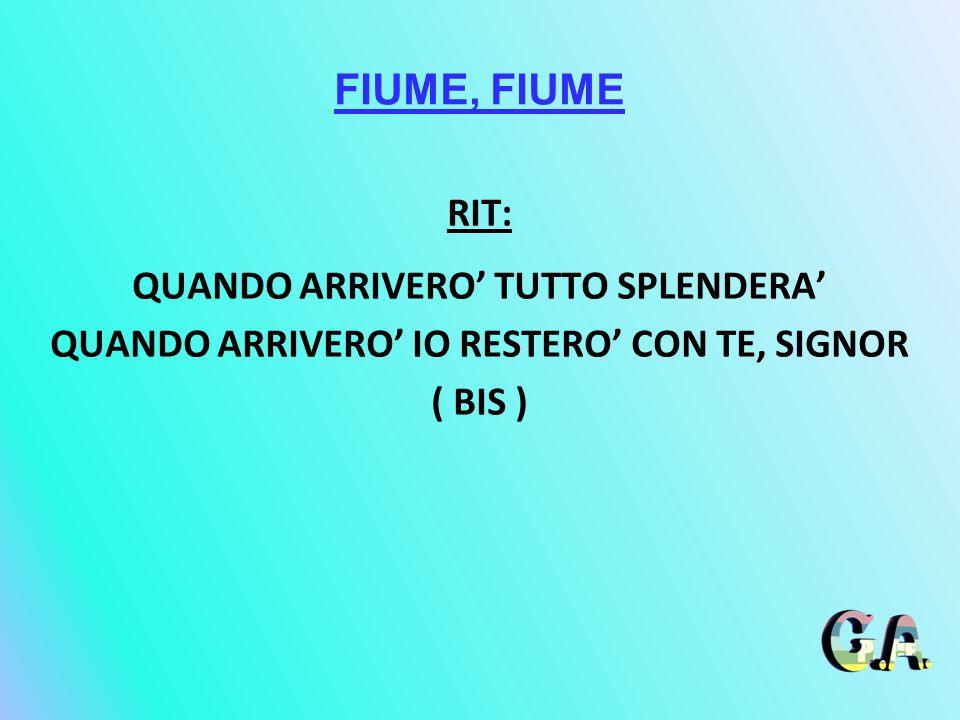FIUME, FIUME RIT: QUANDO ARRIVERO' TUTTO SPLENDERA'