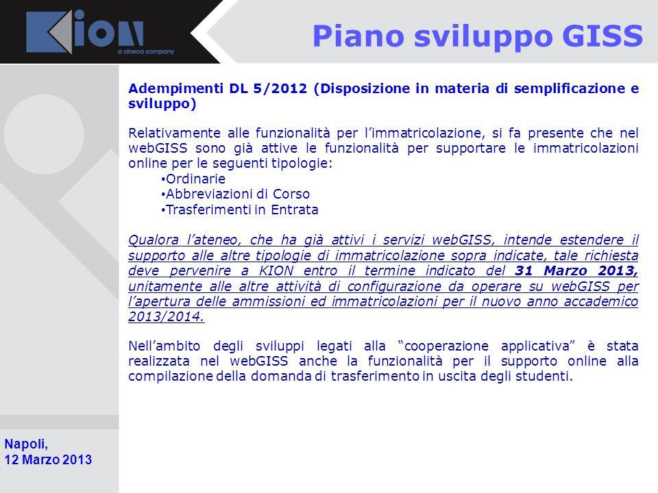 Piano sviluppo GISS Adempimenti DL 5/2012 (Disposizione in materia di semplificazione e sviluppo)