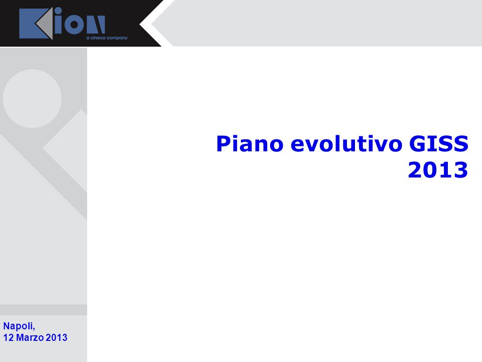 Piano evolutivo GISS 2013