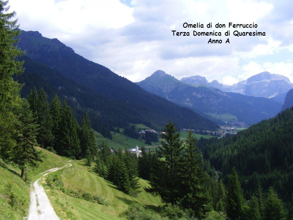 Omelia di don Ferruccio Terza Domenica di Quaresima