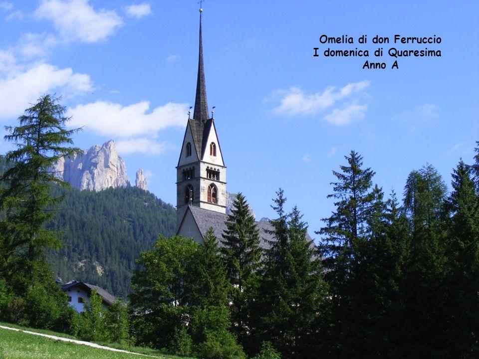 Omelia di don Ferruccio I domenica di Quaresima