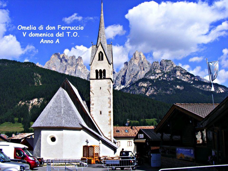 Omelia di don Ferruccio V domenica del T.O. Anno A