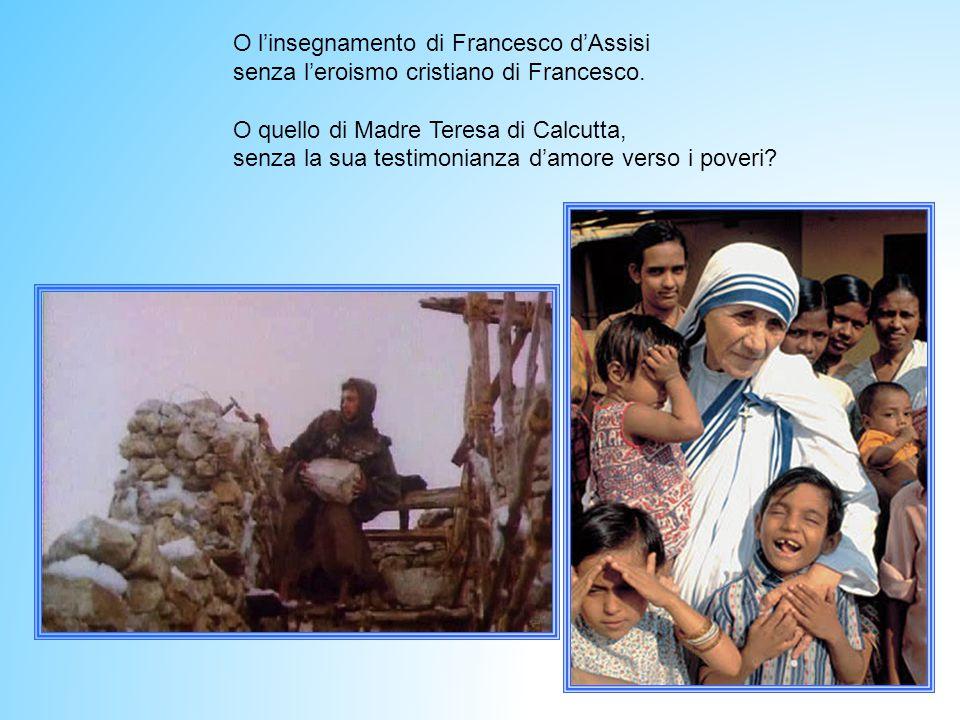O l'insegnamento di Francesco d'Assisi