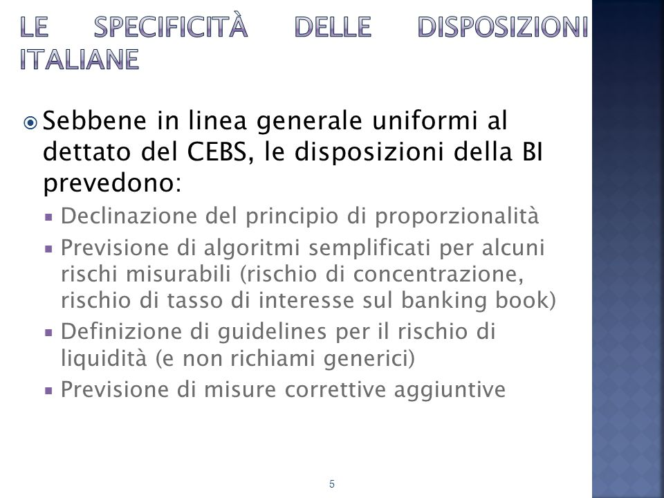 Le specificità delle disposizioni italiane