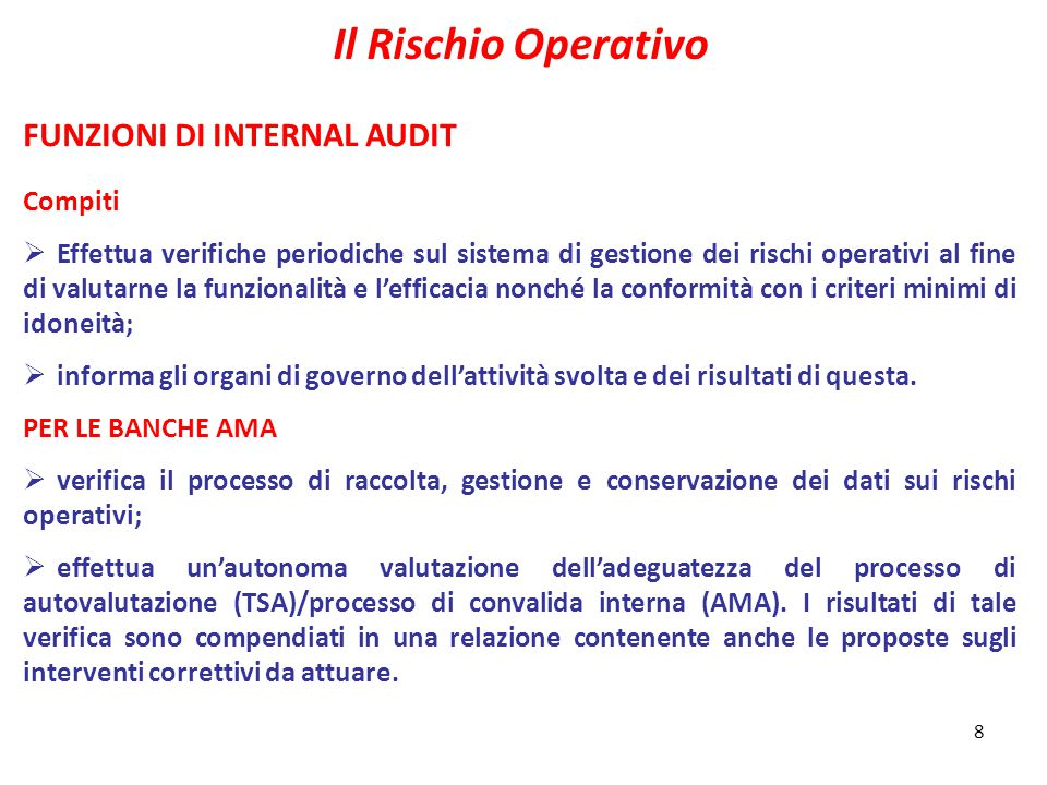 Il Rischio Operativo FUNZIONI DI INTERNAL AUDIT Compiti