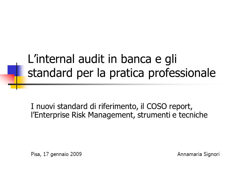 L'internal audit in banca e gli standard per la pratica professionale
