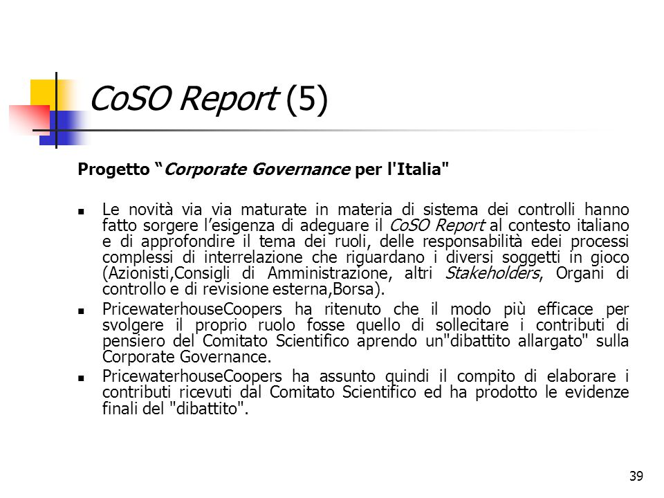 CoSO Report (5) Progetto Corporate Governance per l Italia