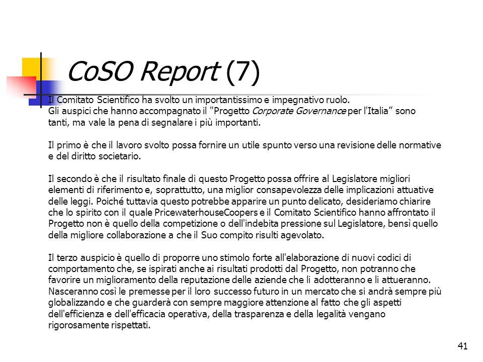 CoSO Report (7) Il Comitato Scientifico ha svolto un importantissimo e impegnativo ruolo.