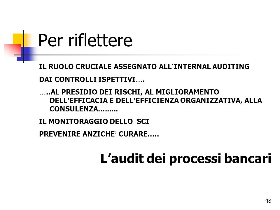 Per riflettere L'audit dei processi bancari