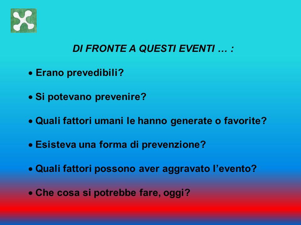 DI FRONTE A QUESTI EVENTI … :
