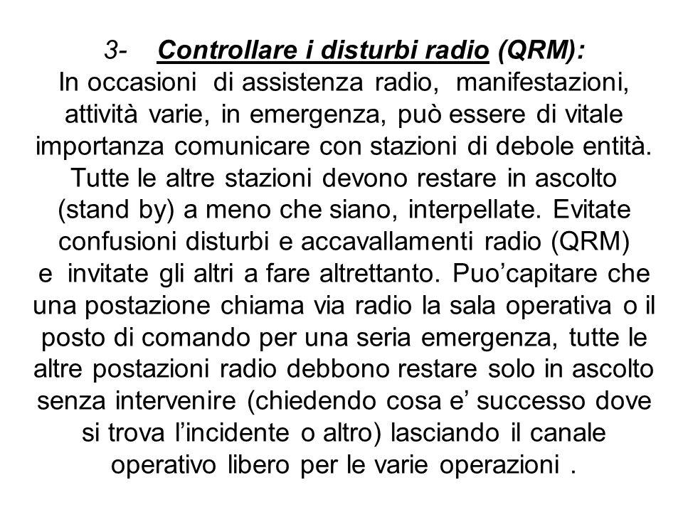 3- Controllare i disturbi radio (QRM):