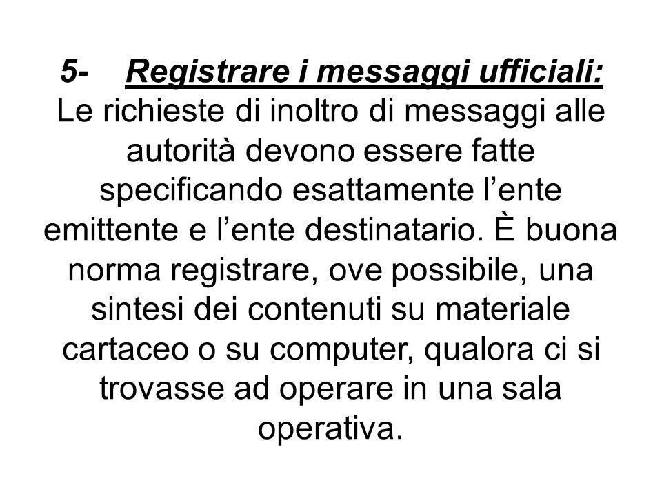 5- Registrare i messaggi ufficiali: