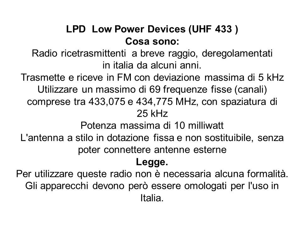 LPD Low Power Devices (UHF 433 ) Cosa sono: